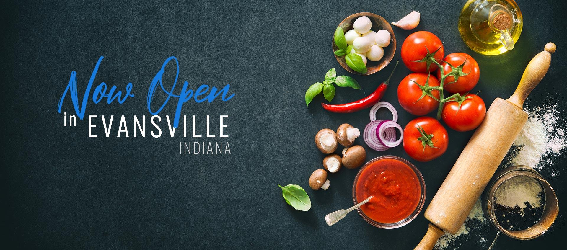 Now Open in Evansville, Indiana